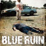 みんな、ただただ不幸な復讐劇「ブルー・リベンジ」