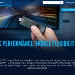 「もう一声!」が実現!新型Intel Compute Stickが魅力的!